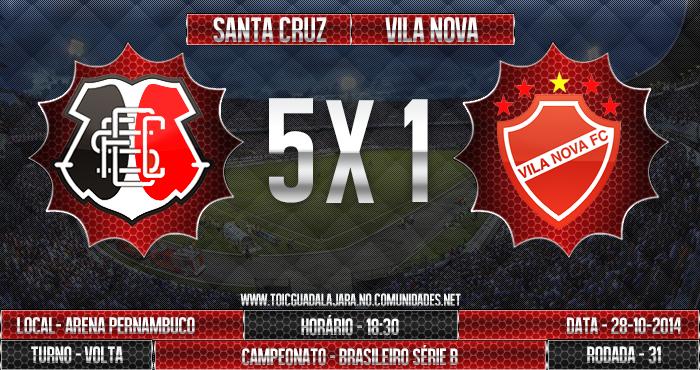 SANTA CRUZ 5x1 Vila Nova