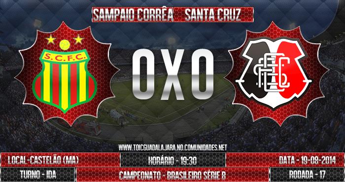 Sampaio C. 0x0 SANTA CRUZ