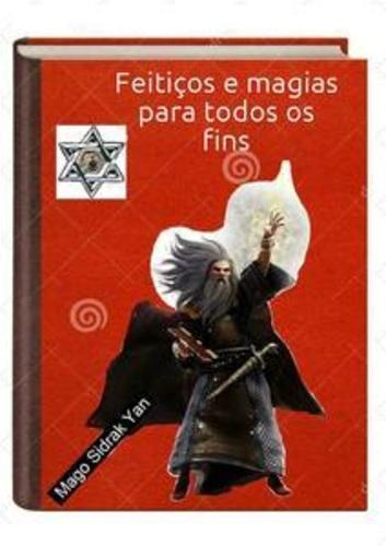 Imagem do livro feitiços e magias para todos os fins do Mago Sidrak Yan