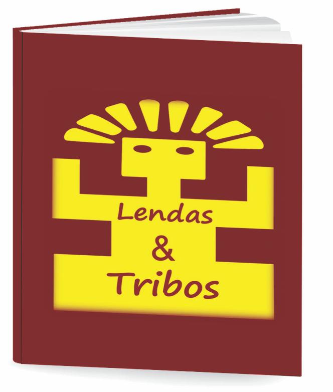 LENDAS E TRIBOS