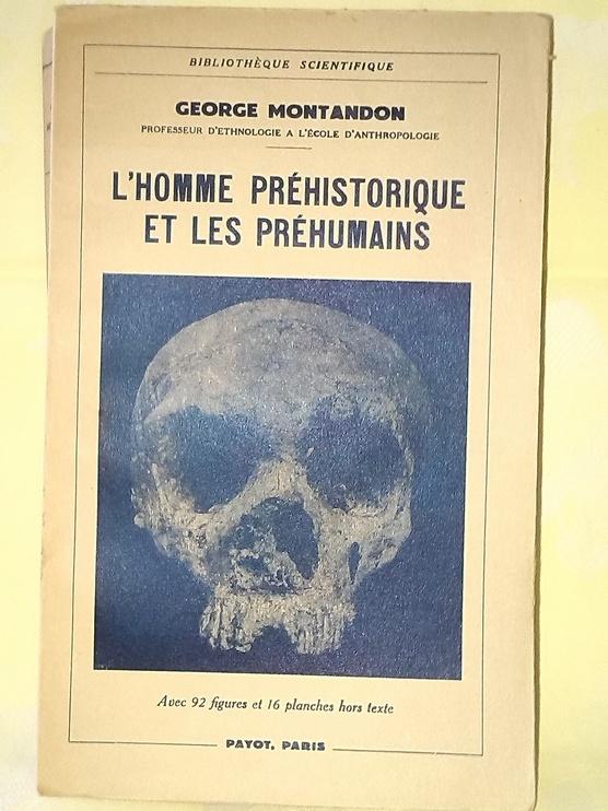 en vente chez zappandoo.comunidades.net/ l'homme préhistorique et les préhumains.