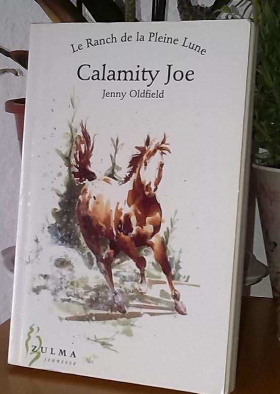 Calamity  Joe et le ranche de la pleine lune.