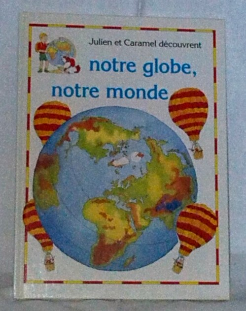 notre globe, notre monde, un conte pour enfants en vente chez Zappandoo.